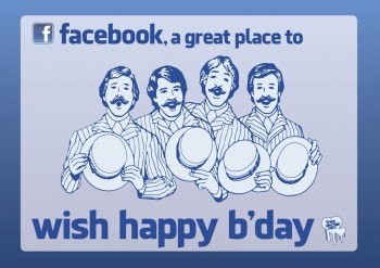 Facebook, a great place to wish happy b'day